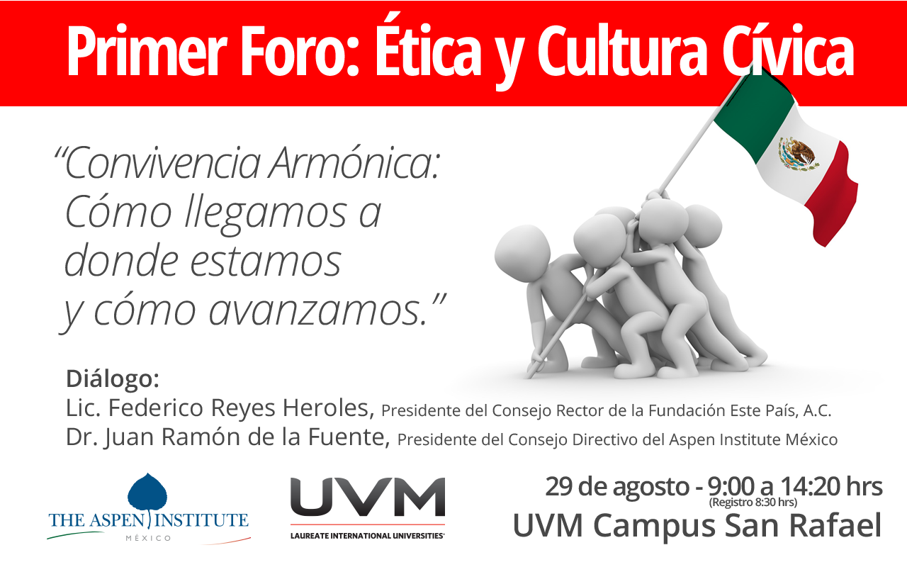 Primer Foro: Ética y Cultura Cívica