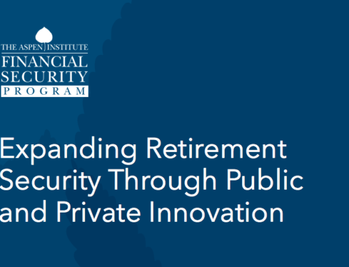 Expanding Retirement Security Through Public and Private Innovation