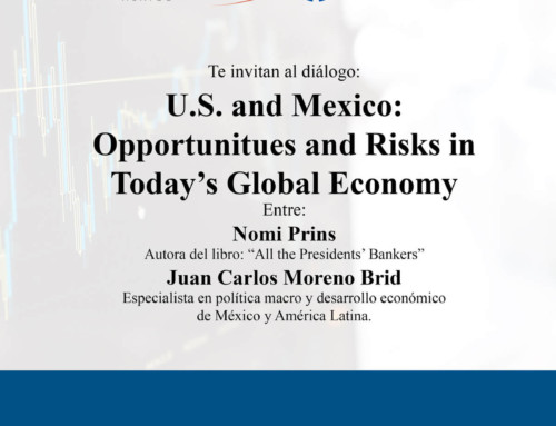 U.S. and Mexico: Opportunities and Risks in Today's Global Economy